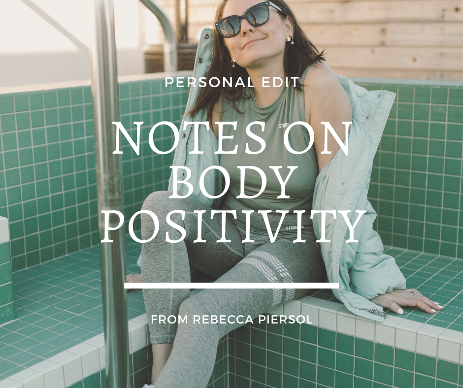 Notes on Body Positivity from Reb